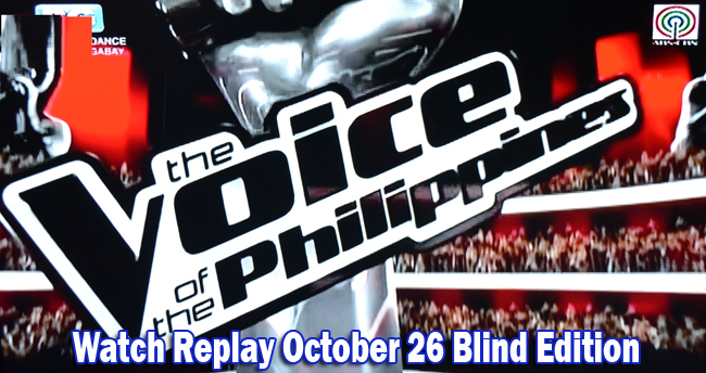 Watch Replay of The Voice of the Philippines Season 2 October 26 Blind Edition Video Summary