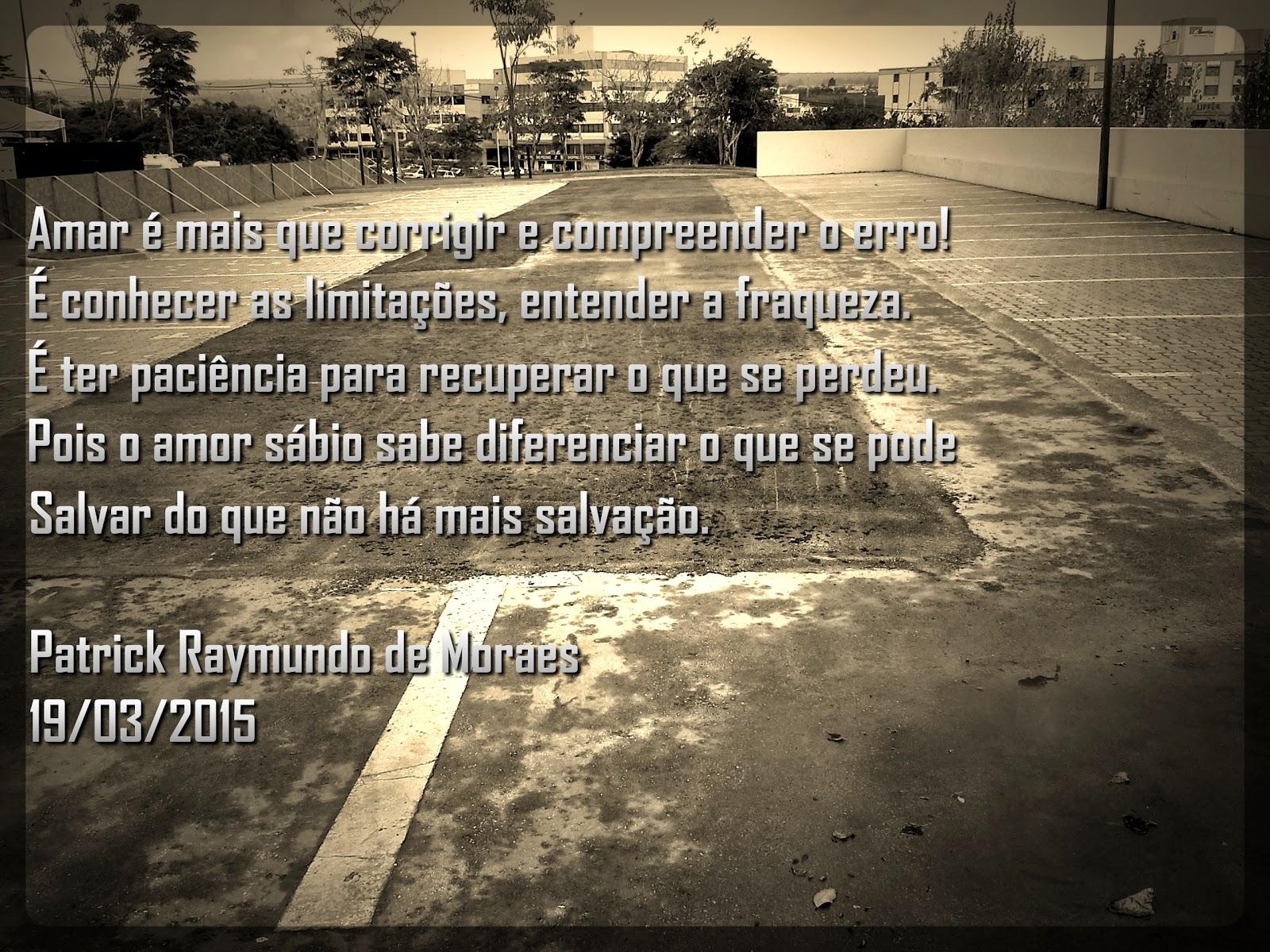 Poema de Patrick Raymundo de Moraes