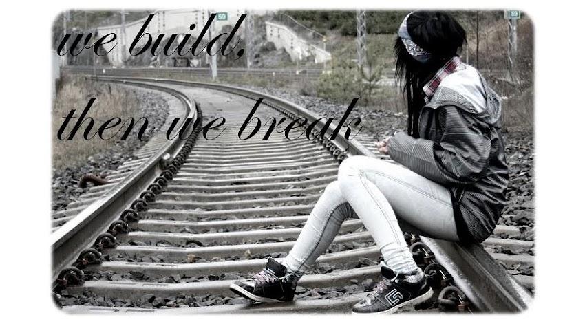 we break