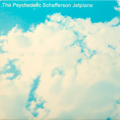 Psychedelic Schafferson Jetplane, The - The Psychedelic Schafferson Jetplane
