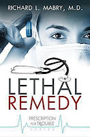 Cover of Lethal Remedy by Dr. Richard Mabry