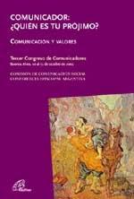 Comunicador: ¿Quién es tu prójimo? (2005)