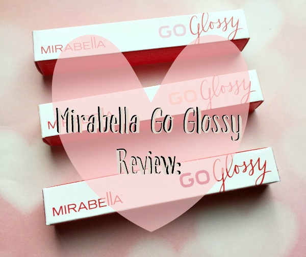 Mirabella Go Glossy Luxe lip color review