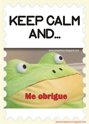 Foto Mensagem de Keep Calm and me obrigue/Humor para Compartilhar no Facebook