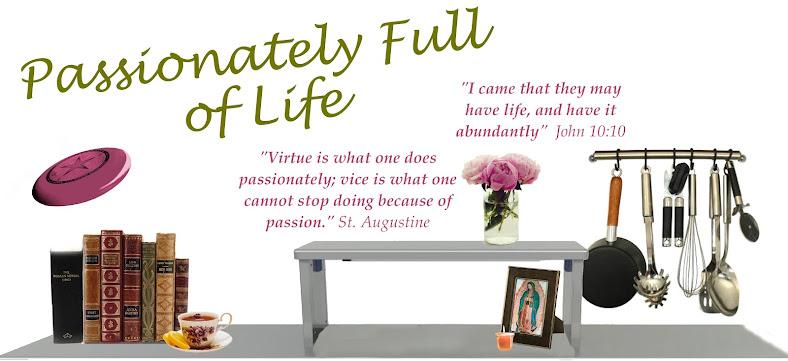 Passionately Full of Life