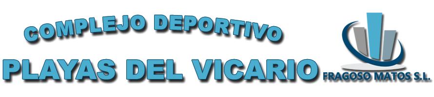 """Complejo Deportivo """"Playas del Vicario"""""""