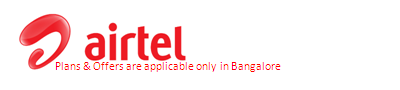 Airtel Bangalore | Airtel Broadband Connection in Bangalore | Fixed line | Postpaid | 4G | 3G