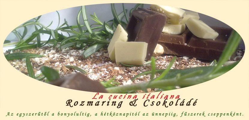 Rozmaring&Csokoládé - La cucina italiana