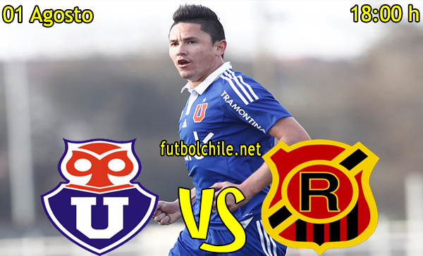 Universidad de Chile vs Rangers - Copa Chile - 18:00 h - 01/08/2015
