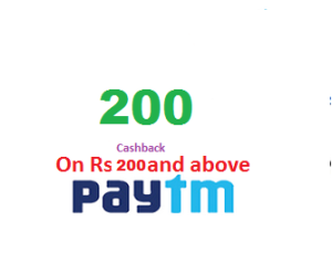 200 cashback on rs 200 and above paytm