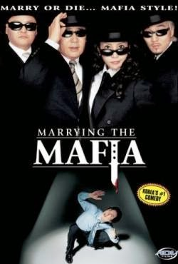 Cưới Nhầm Mafia - Marrying Mafia