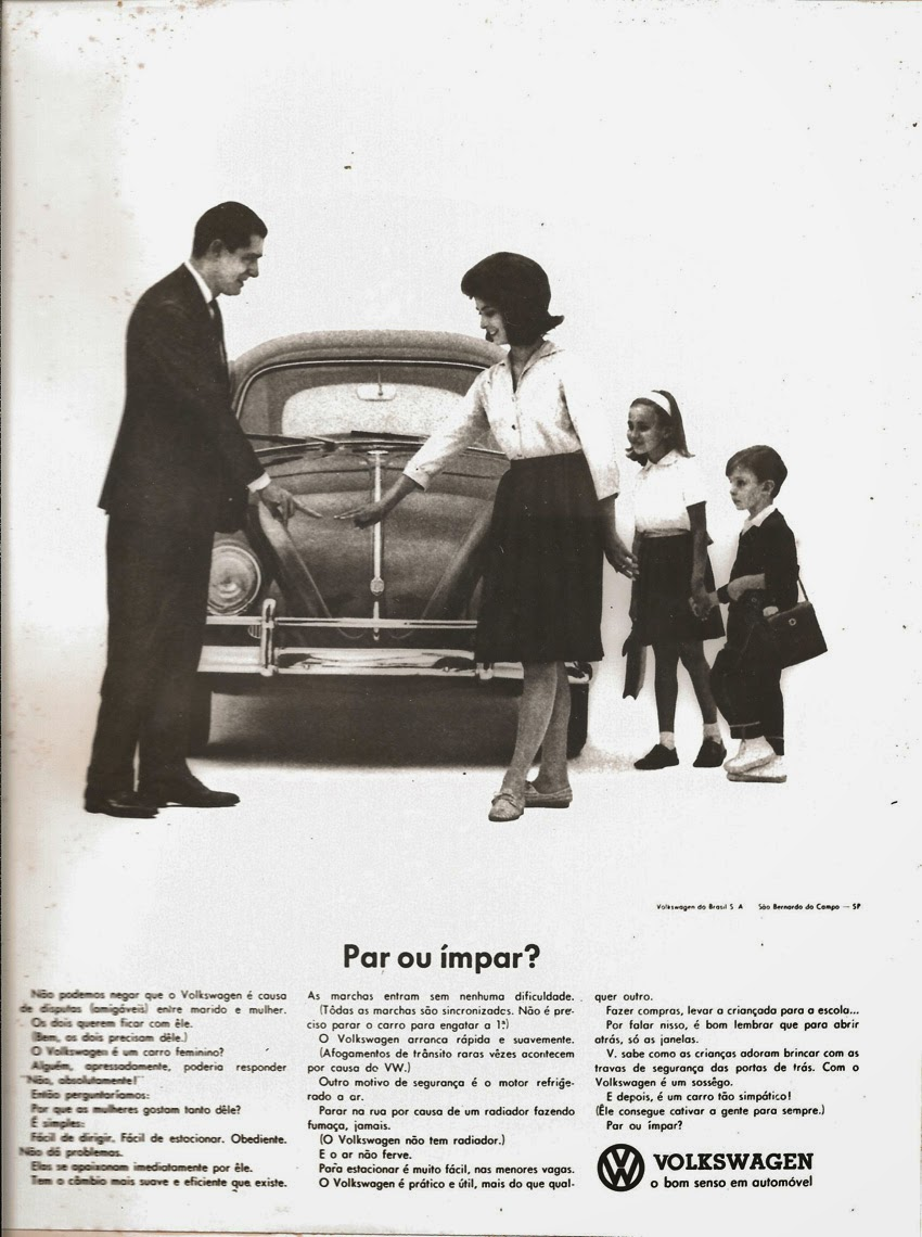 Propaganda do Fusca da Volkswagen nos anos 60: disputa entre marido e mulher para as atividades do dia.