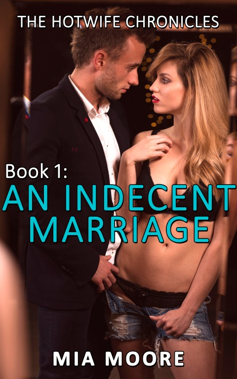 An Indecent Marriage
