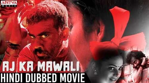 Aaj Ka Mawali 2018 Hindi Dubbed HDRip | 720p | 480p