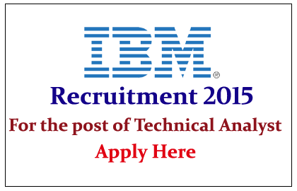 IBM Hiring for the post of Technical Operation Analyst