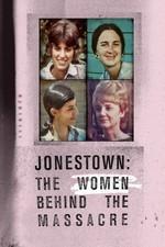 Watch Jonestown: The Women Behind the Massacre Online Free 2018 Putlocker