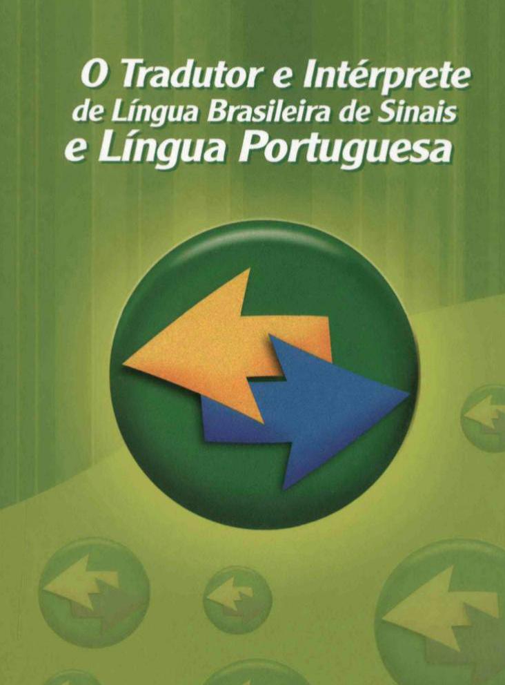 Livro -  O Tradutor e Intérprete de Língua Brasileira de Sinais e Língua Portuguesa