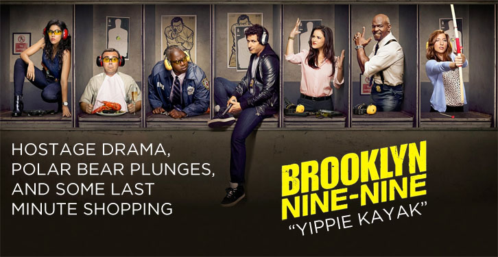 Brooklyn Nine-Nine - Yippie Kayak - Review