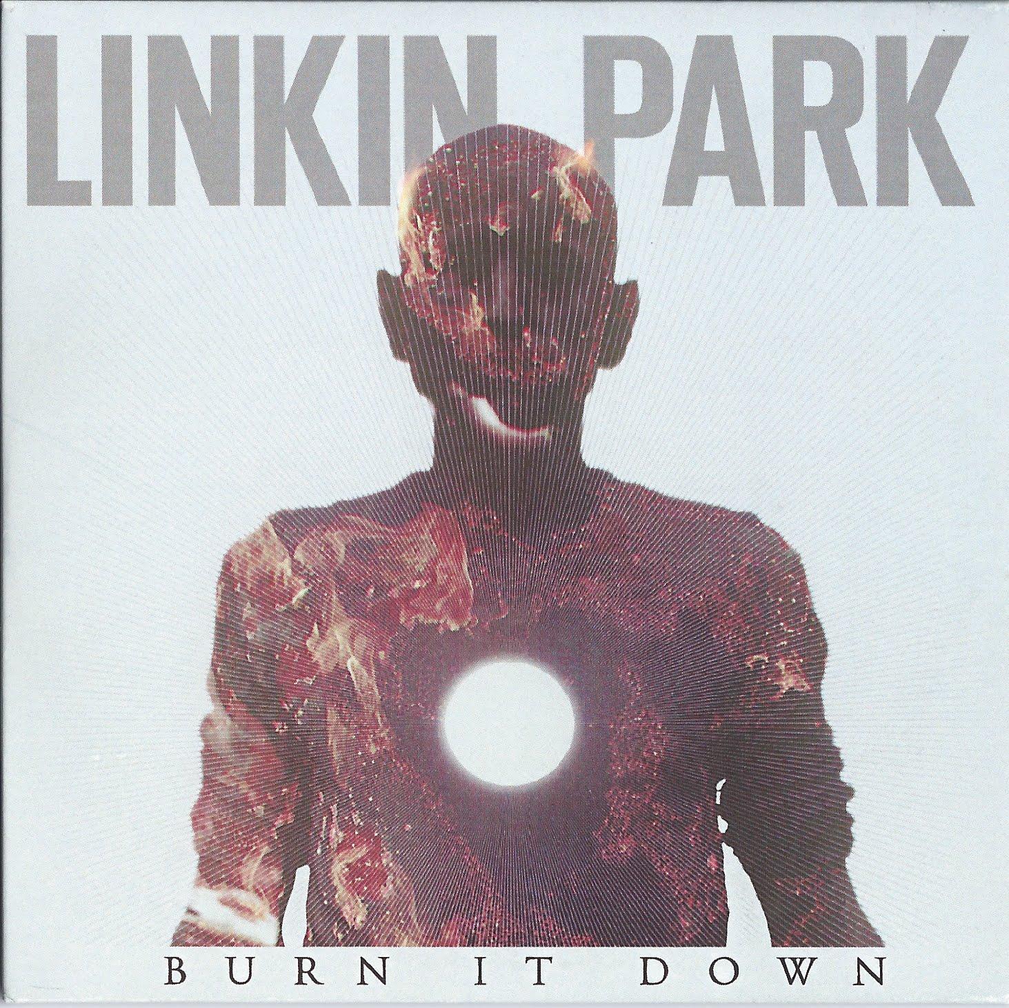 http://3.bp.blogspot.com/-lp97Dvmr0eI/T6oIJ_RzPaI/AAAAAAAAANA/DzhmTURKYK4/s1600/00-linkin_park-burn_it_down-%2528promo_cds%2529-2012-%2528front%2529.jpg