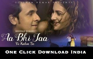 Aa Bhi Jaa Tu Kahin Se Song Lyrics