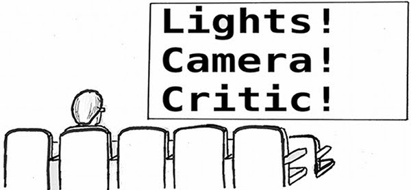 Lights! Camera! Critic!
