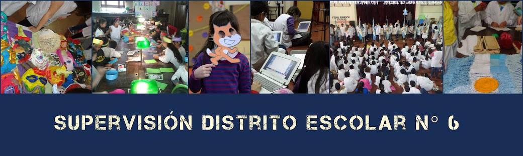 Supervisión Distrito Escolar 6