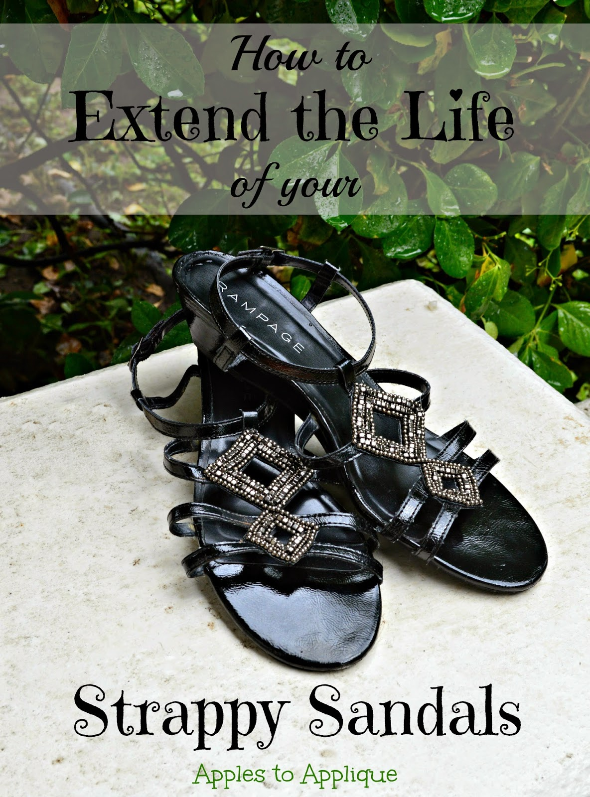 How to extend the life of your strappy sandals | Apples to Applique #summer #DIY #tips