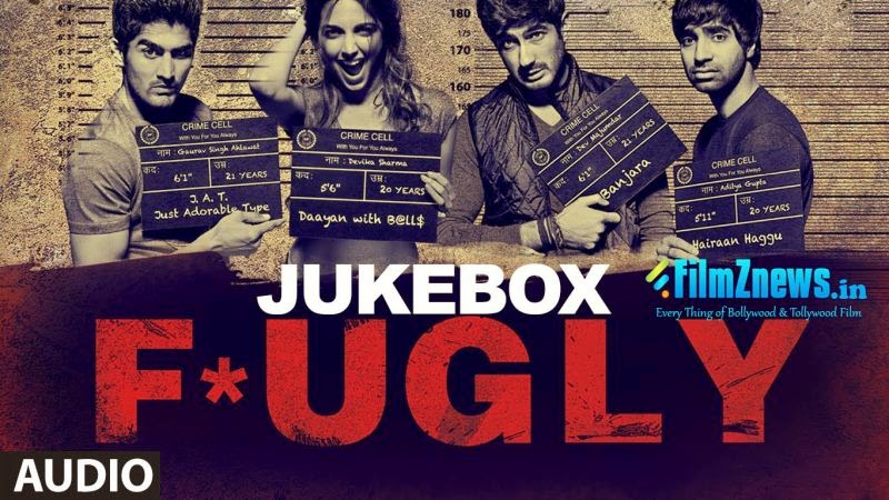 Fugly (2014) Full Audio Songs - Jukebox