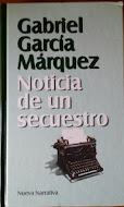 Noticia de un Secuestro, Gabriel García Márquez