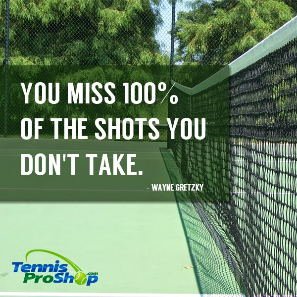 Timeless Tennis Tennis Quote Of The Day Take The Shot