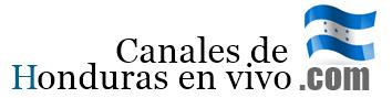 Canales De Honduras En VIVO  🥇