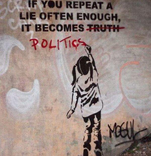 If+you+repeat+a+lie+often+enough+it+becomes+politics Las 20 mejores obras de Banksy