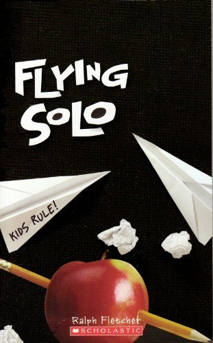 WMS Great Reads Flying Solo By Ralph Fletcher