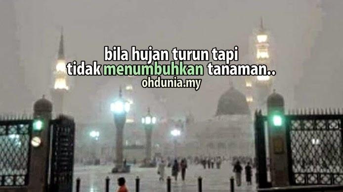 Bila Hujan Turun, Tetapi Tidak Menumbuhkan Tanaman & Tumbuhan !..