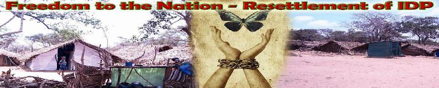 Freedom to the Nation - Resettlement of IDP