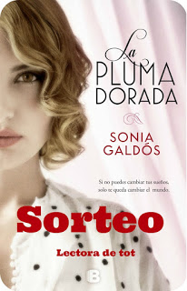 SORTEO DE UN EJEMPLAR DE 'LA PLUMA DORADA' DE SONIA GALDÓS (@AvaCampbel @Ediciones_B)