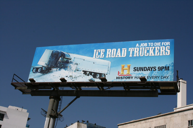Ice Road Truckers TV billboard