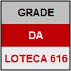 LOTECA 616 - MINI GRADE