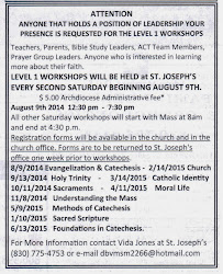 August 9, 2014 - June 13, 2014:Level 1 Catechist Certification Workshops Schedule St. Joseph Church