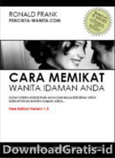Ebook Tips Bagaimana Cara Memikat Wanita Idaman Anda