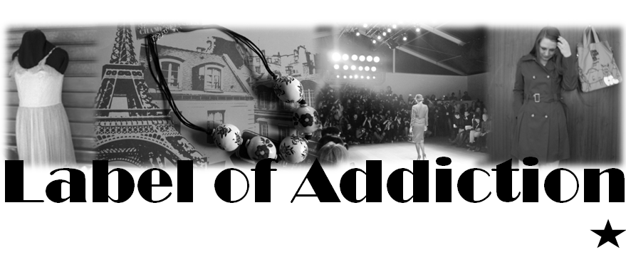 ! Label of Addiction | Fashion Blog