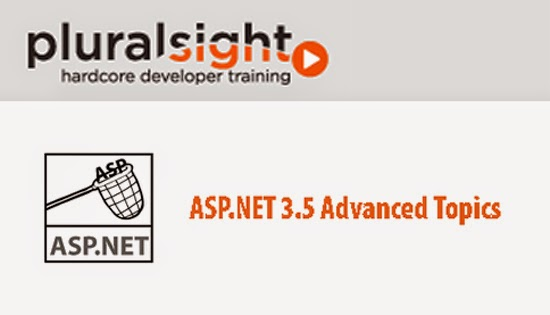Pluralsight – ASP.NET 3.5 Advanced Topics