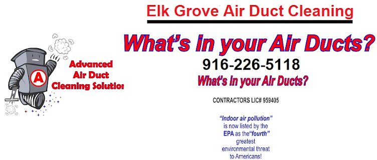 Elk Grove Air Duct Cleaning 916-226-5118