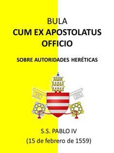 Bula Cum ex apostolatus officio de S. S Paulo IV