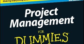 project management for dummies Project management for dummies (stanley e portny) at booksamillioncom the bestselling bible of project management in today's time.