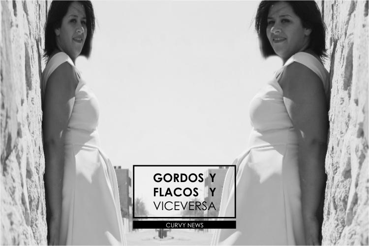 Gordos  y Flacos y Viceversa · Curvy News