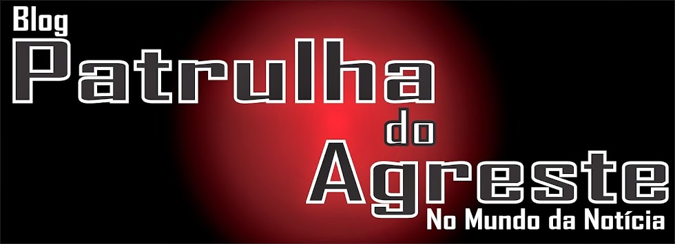 Blog Patrulha do Agreste