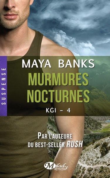 http://lachroniquedespassions.blogspot.fr/2014/11/kgi-tome-4-murmures-nocturnes-maya-banks.htm