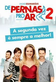 Assistir De Pernas Pro Ar 2 Nacional Online HD
