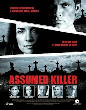 La sospecha (Assumed Killer) (2013)